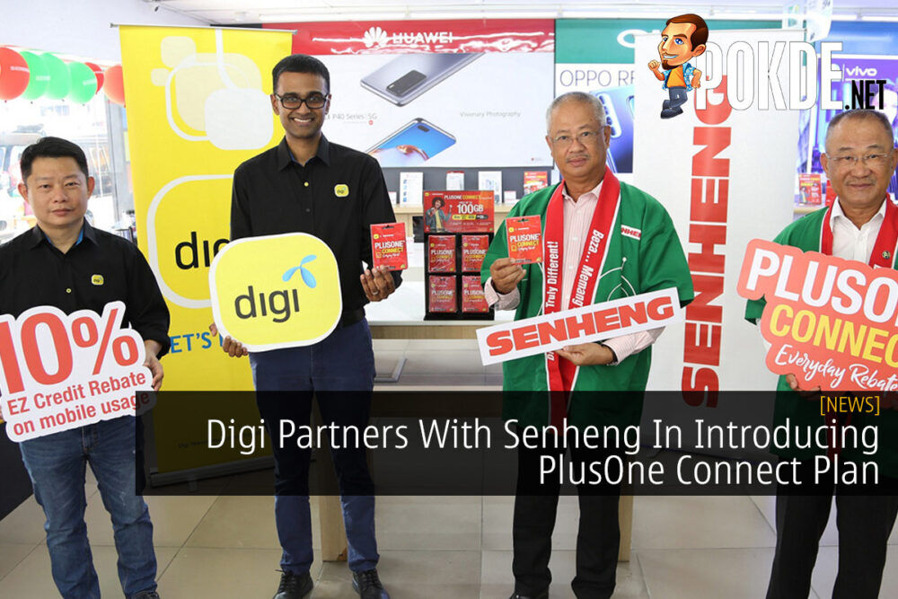 Digi Partners With Senheng In Introducing PlusOne Connect Plan 21