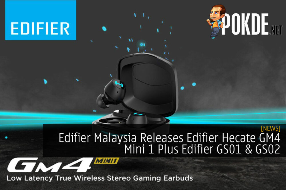 Edifier Malaysia Releases Edifier Hecate GM4 Mini 1 Plus Edifier GS01 & GS02 26