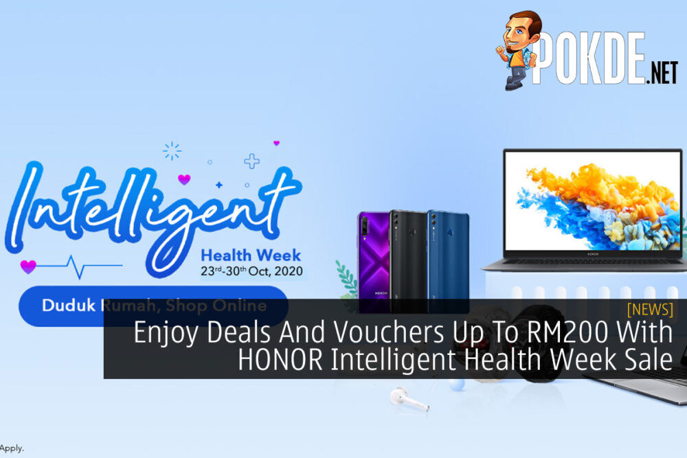 Enjoy Deals And Vouchers Up To RM200 With HONOR Intelligent Health Week Sale 25