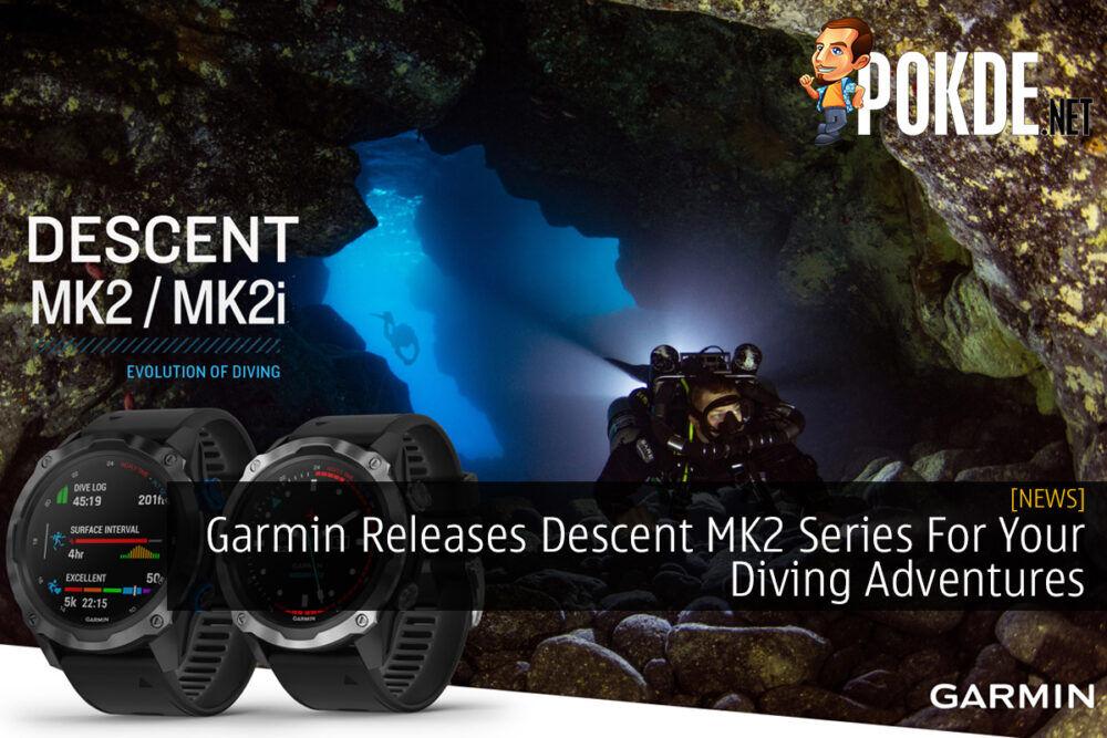 Garmin Releases Descent MK2 Series For Your Diving Adventures 21