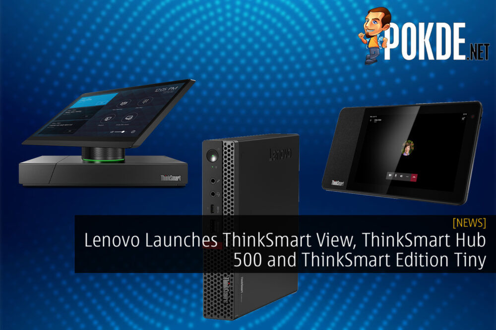 Lenovo ThinkSmart View ThinkSmart Hub 500 ThinkSmart Edition Tiny