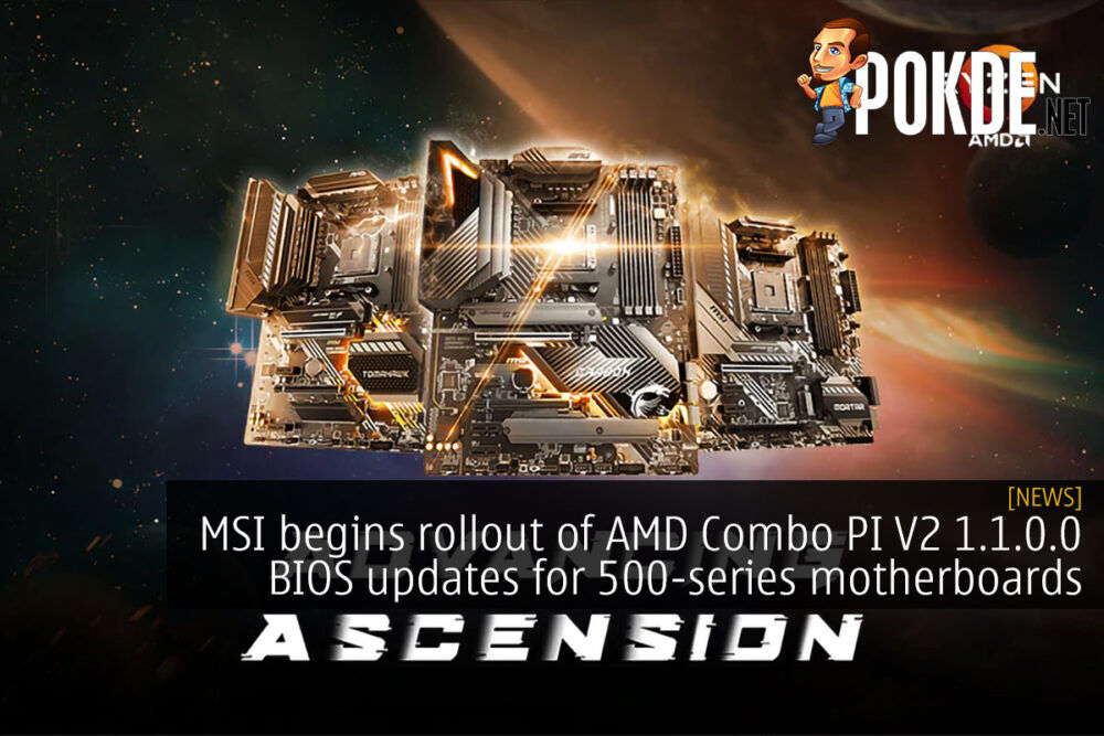 MSI begins rollout of AMD Combo PI V2 1.1.0.0 BIOS updates for selected 500-series motherboards 21