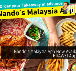 Nando's Malaysia App Now Available On HUAWEI AppGallery 20