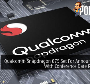 Qualcomm Snapdragon 875 Set For Announcement With Conference Date Revealed 23