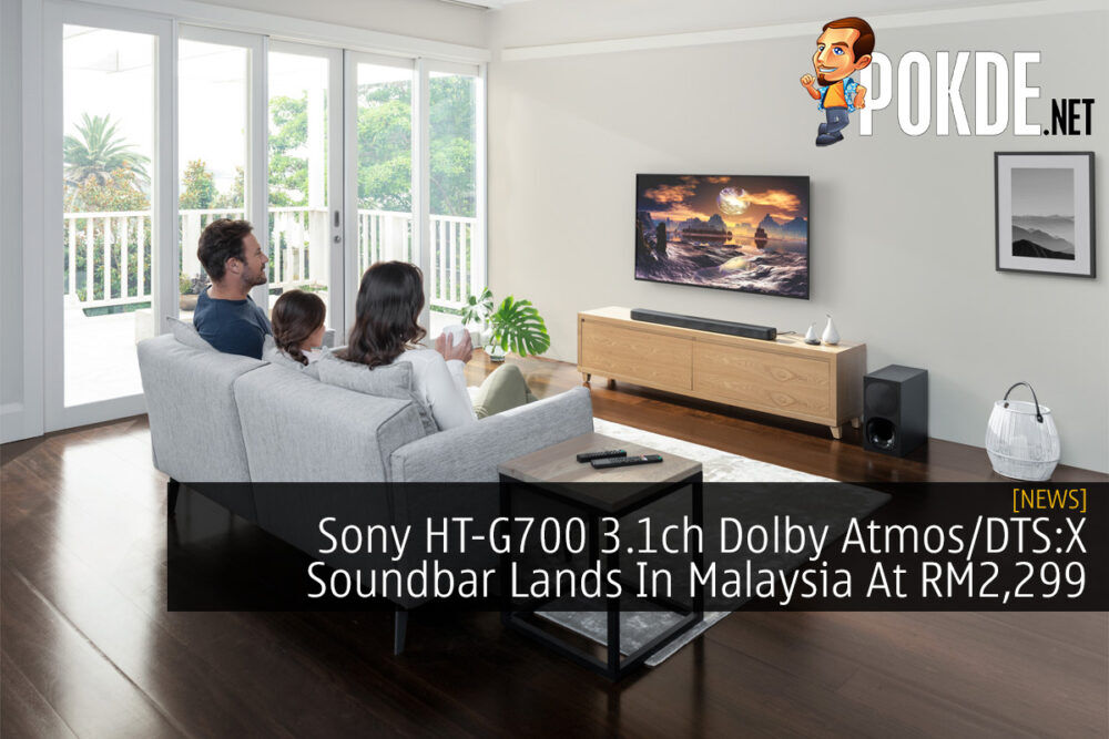 Sony HT-G700 3.1ch Dolby Atmos/DTS:X Soundbar Lands In Malaysia At RM2,299 20