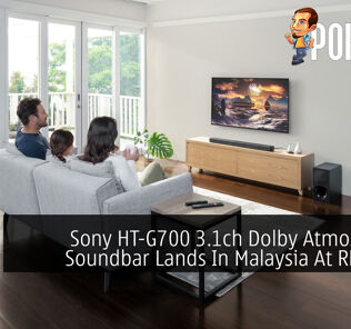 Sony HT-G700 3.1ch Dolby Atmos/DTS:X Soundbar Lands In Malaysia At RM2,299 27
