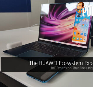 The HUAWEI Ecosystem Experience — IoT Expansion That Feels Right At Home 33