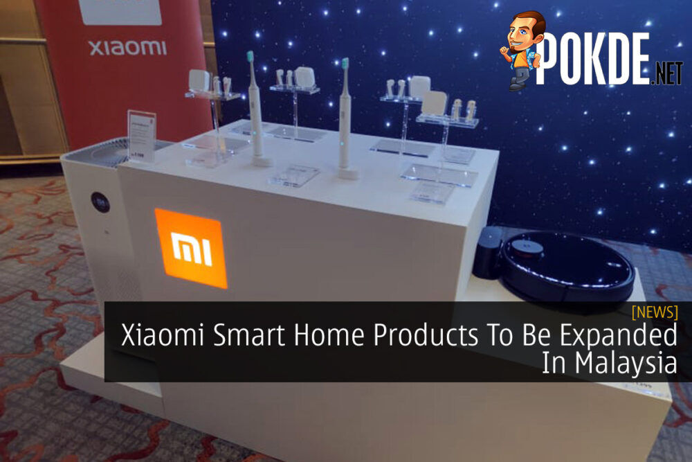 Xiaomi Smart Home Products To Be Expanded In Malaysia 26