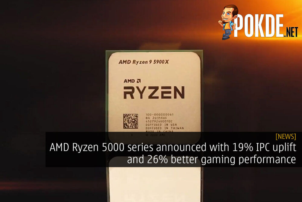AMD Ryzen 5000 series announced with 19% IPC uplift and 26% better gaming performance 15