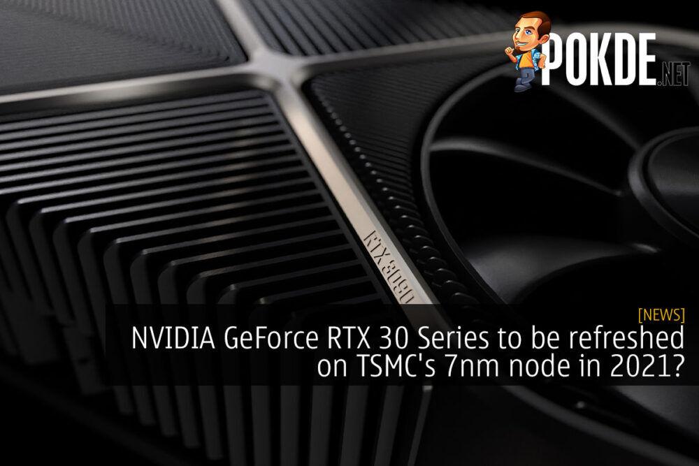 nvidia geforce rtx 30 series tsmc 7nm cover