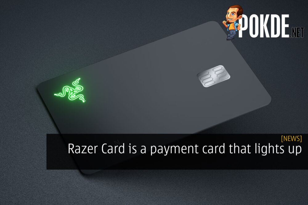 Razer Card is a payment card that lights up 26