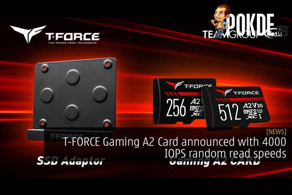 T-FORCE Gaming A2 Card announced with 4000 IOPS random read speeds 18
