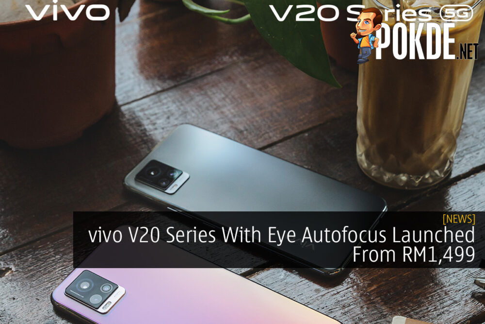 vivo V20 Series With Eye Autofocus Launched From RM1,499 23