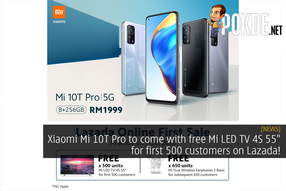 """Xiaomi Mi 10T Pro to come with free Mi LED TV 4S 55"""" for first 500 customers on Lazada 19"""