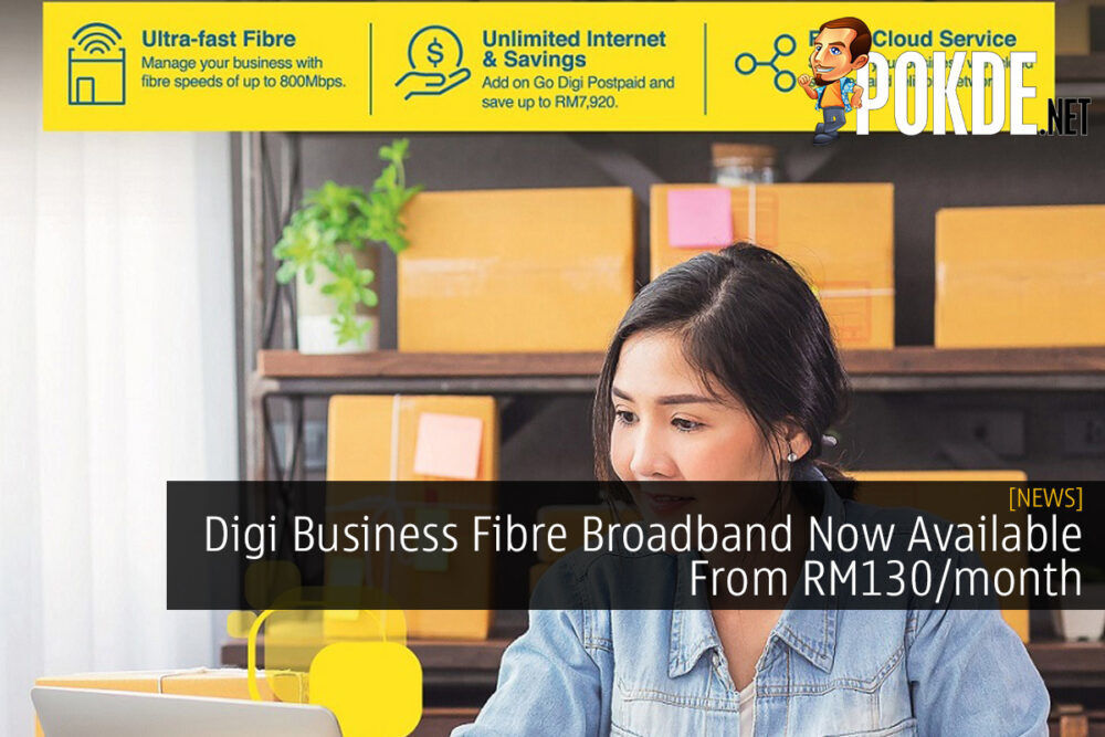 Digi Business Fibre Broadband Now Available From RM130/month 18