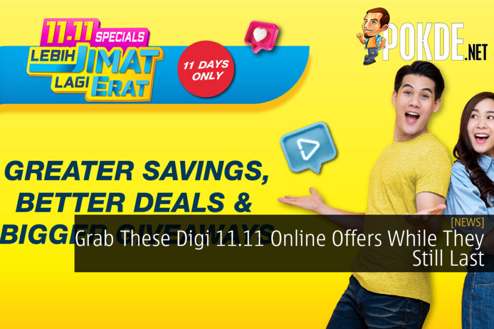 Grab These Digi 11.11 Online Offers While They Still Last 19