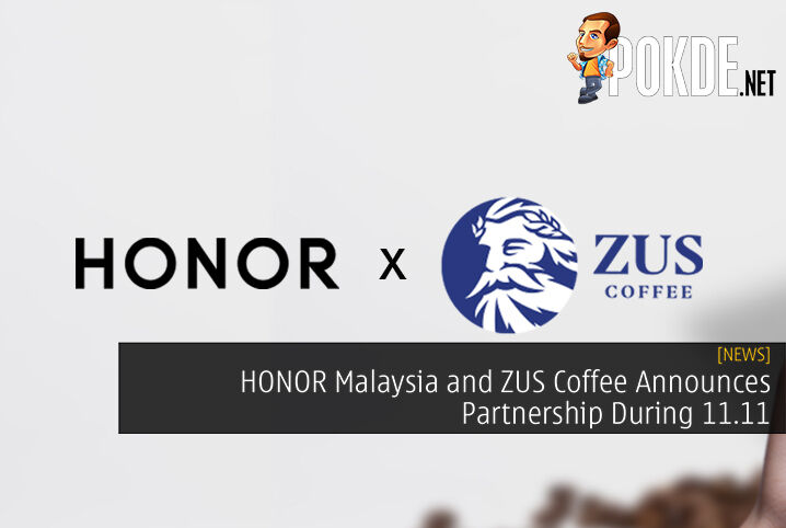 HONOR Malaysia x ZUS Coffee cover