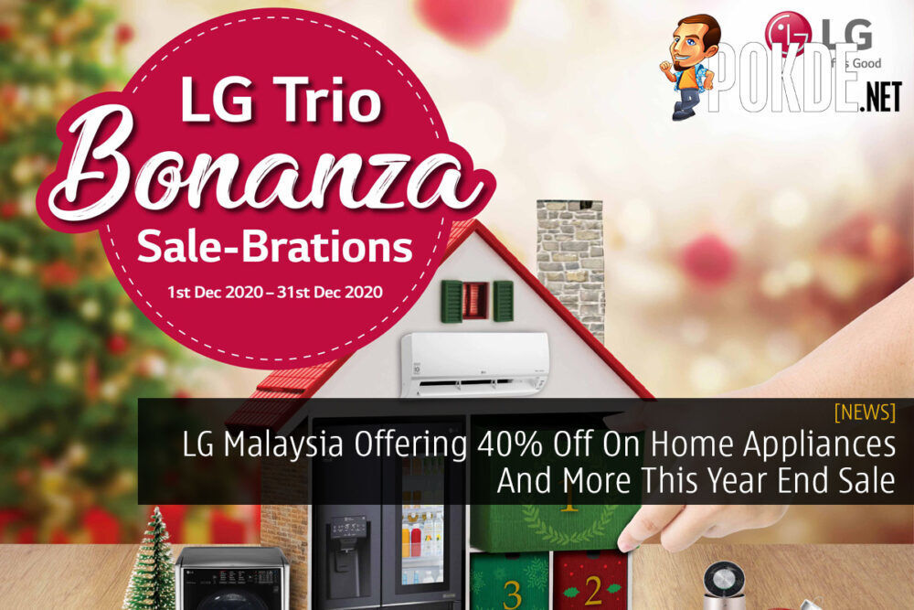 LG Malaysia Offering 40% Off On Home Appliances And More This Year End Sale 27