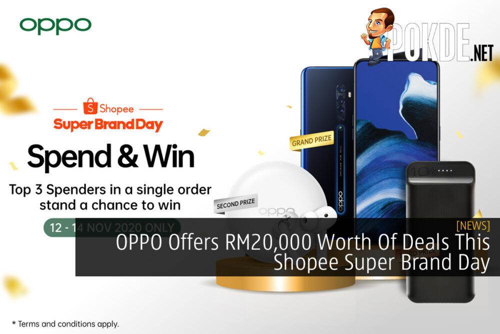 OPPO Offers RM20,000 Worth Of Deals This Shopee Super Brand Day 20