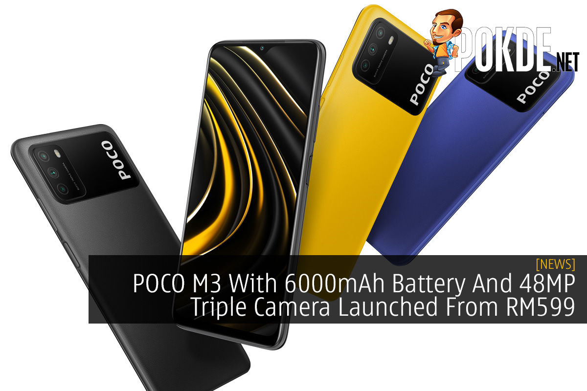 POCO M3 With 6000mAh Battery And 48MP Triple Camera Launched From RM599 6