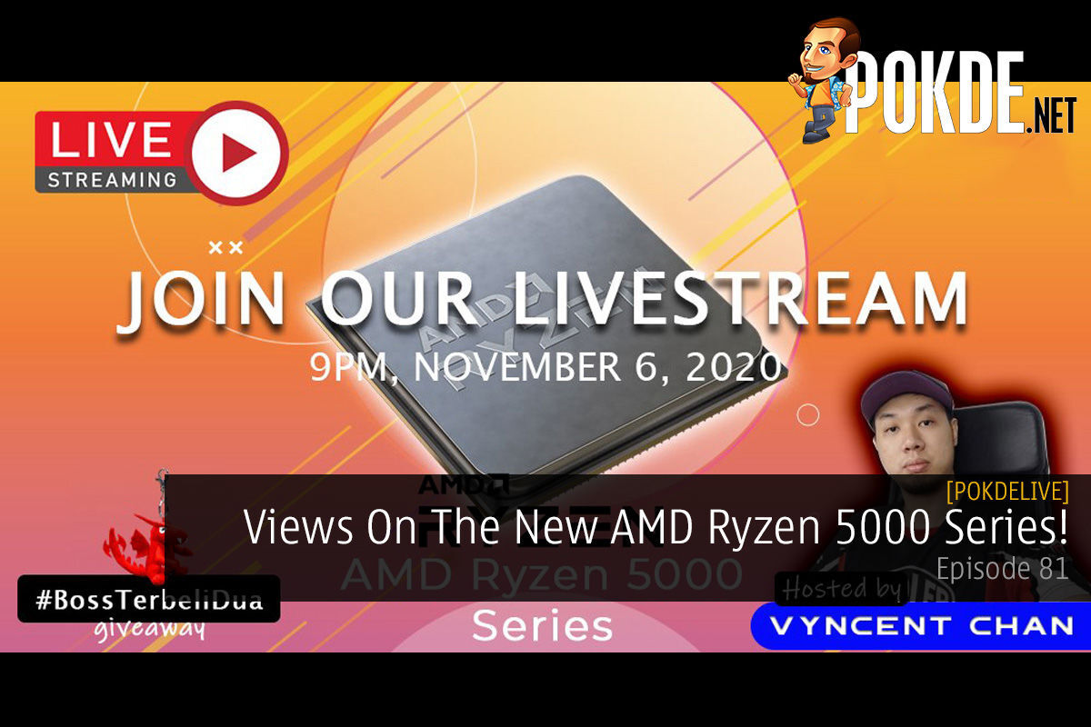PokdeLIVE 81 — Views On The New AMD Ryzen 5000 Series! 9