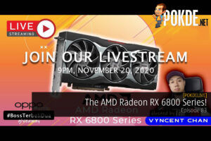 PokdeLIVE 83 — The AMD Radeon RX 6800 Series! 22
