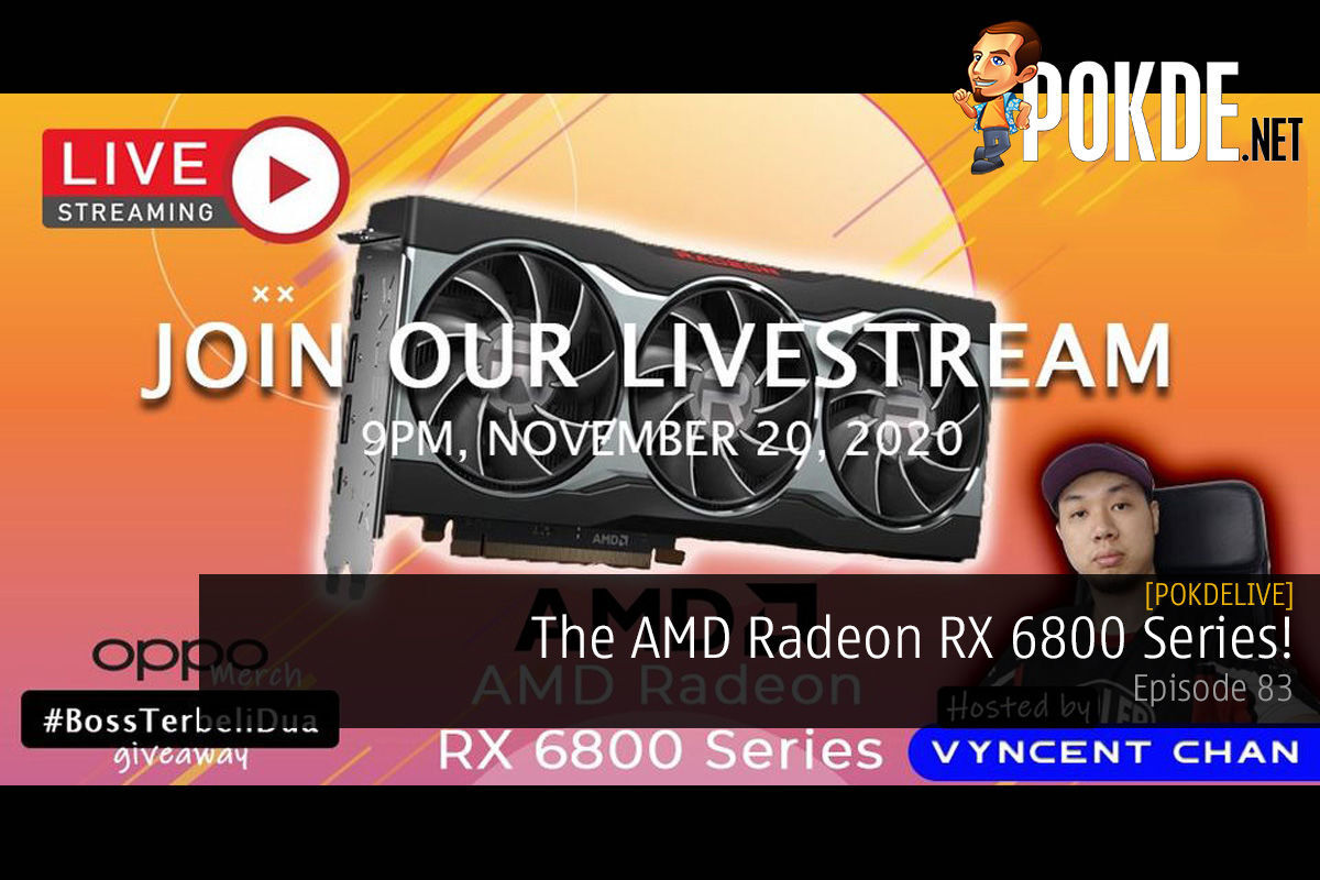PokdeLIVE 83 — The AMD Radeon RX 6800 Series! 16