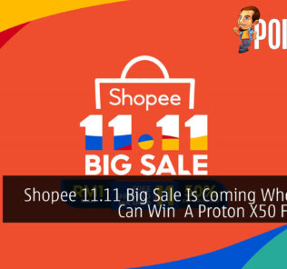 Shopee 11.11 Big Sale Is Coming Where You Can Win  A Proton X50 For RM1 31
