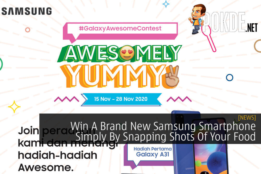 Win A Brand New Samsung Smartphone Simply By Snapping Shots Of Your Food 18