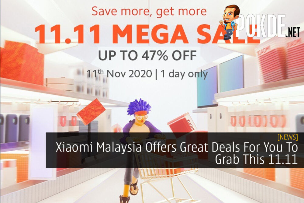 Xiaomi Malaysia Offers Great Deals For You To Grab This 11.11 23