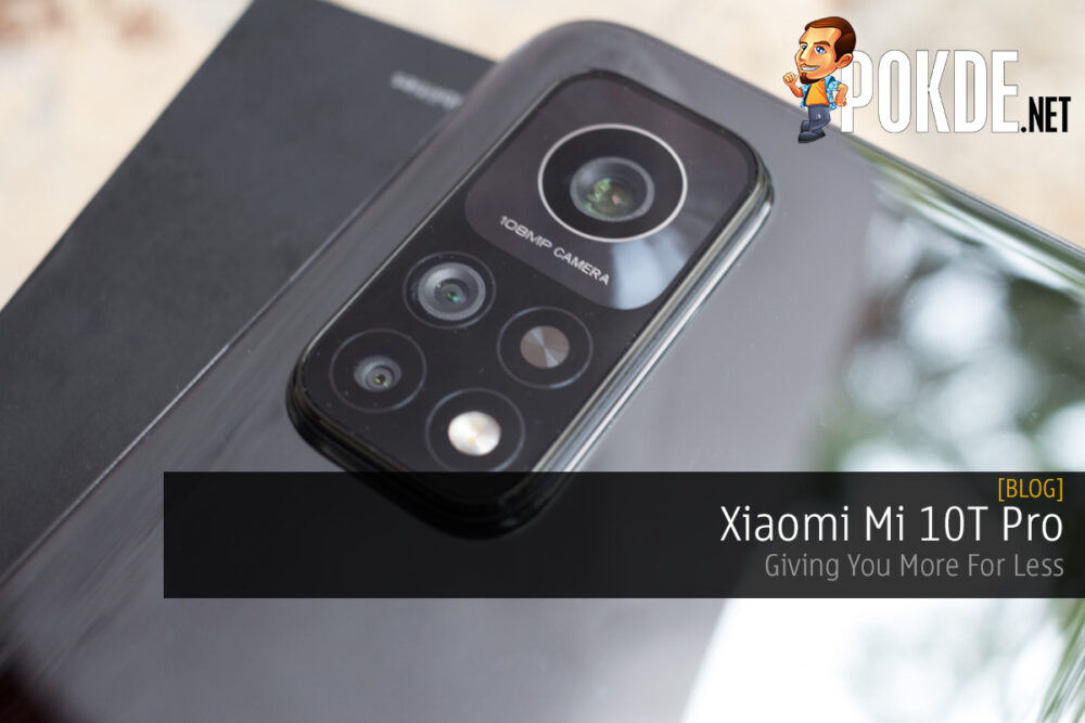 Xiaomi Mi 10T Pro — Giving You More For Less 24