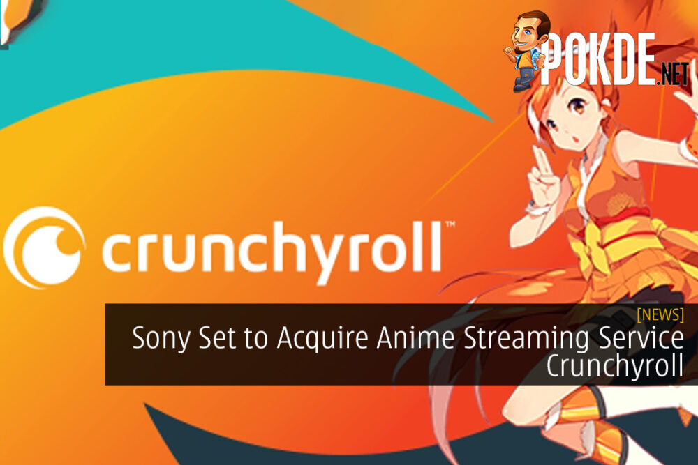 Sony Set to Acquire Anime Streaming Service Crunchyroll