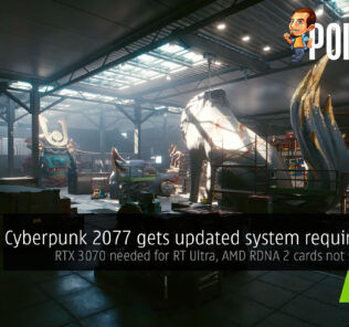 Cyberpunk 2077 updates system requirements — RTX 3070 needed for RT Ultra, AMD RDNA 2 cards not supported? 22