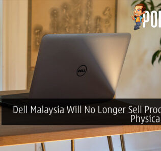 Dell Malaysia Will No Longer Sell Products in Physical Stores