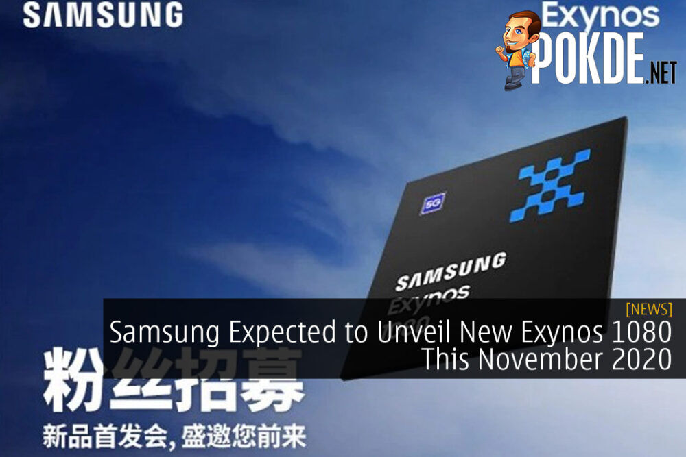 Samsung Expected to Unveil New Exynos 1080 This November 2020 26