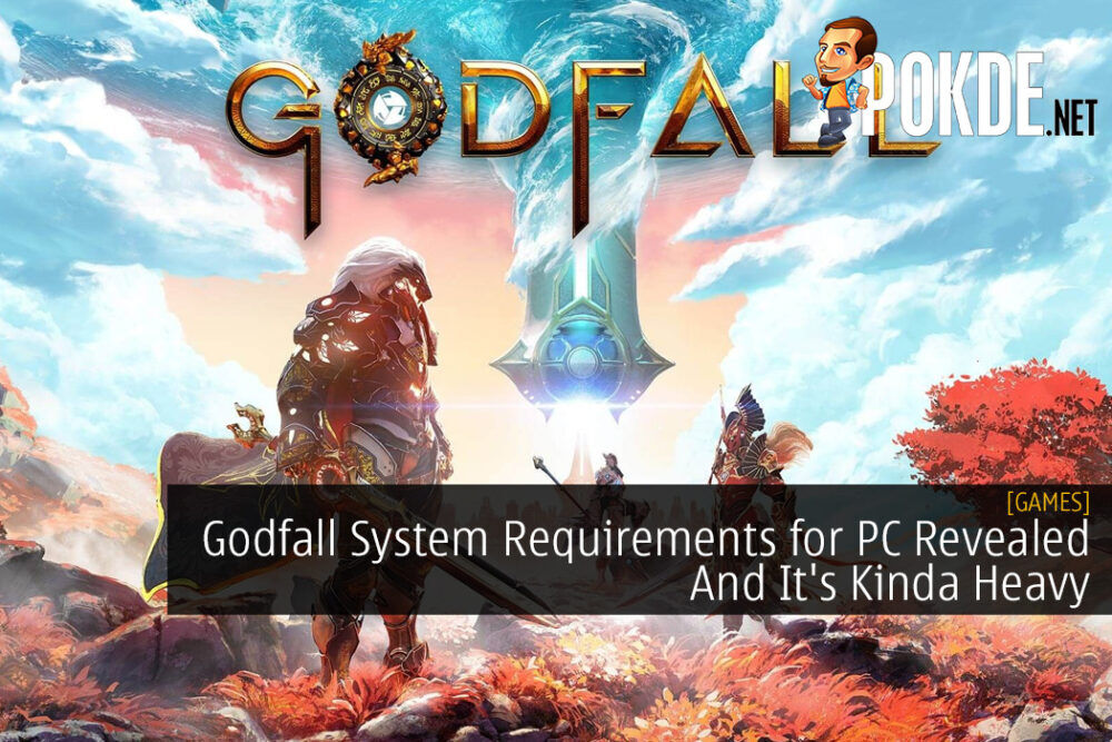 Godfall System Requirements for PC Revealed And It's Kinda Heavy