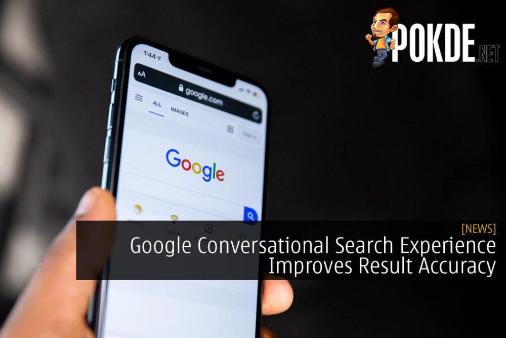 Google Conversational Search Experience Improves Result Accuracy