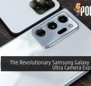 The Revolutionary Samsung Galaxy Note20 Ultra Camera Experience