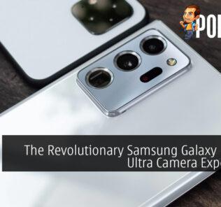 The Revolutionary Samsung Galaxy Note20 Ultra Camera Experience
