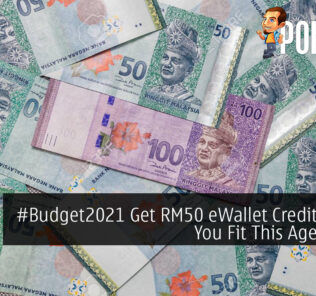 #Budget2021 Get RM50 eWallet Credit Free If You Fit This Age Range