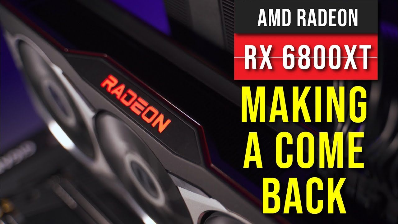AMD Radeon RX 6800 XT — AMD's re-entry into high-end GPU 24