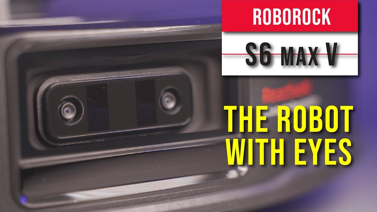 Roborock S6 Max V review - This cleaning robot have eyes 15