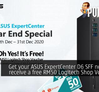 Get your ASUS ExpertCenter D6 SFF now and receive a free RM50 Logitech Shop Voucher! 23