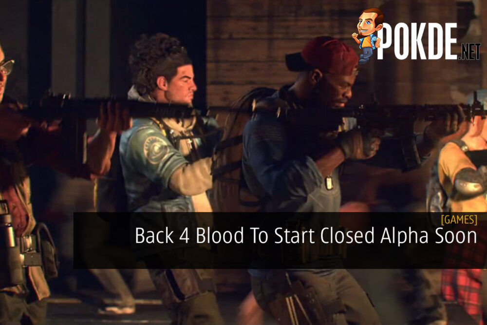Back 4 Blood To Start Closed Alpha Soon 23