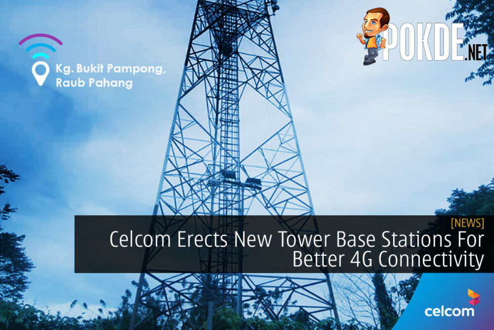 Celcom Erects New Tower Base Stations For Better 4G Connectivity 24
