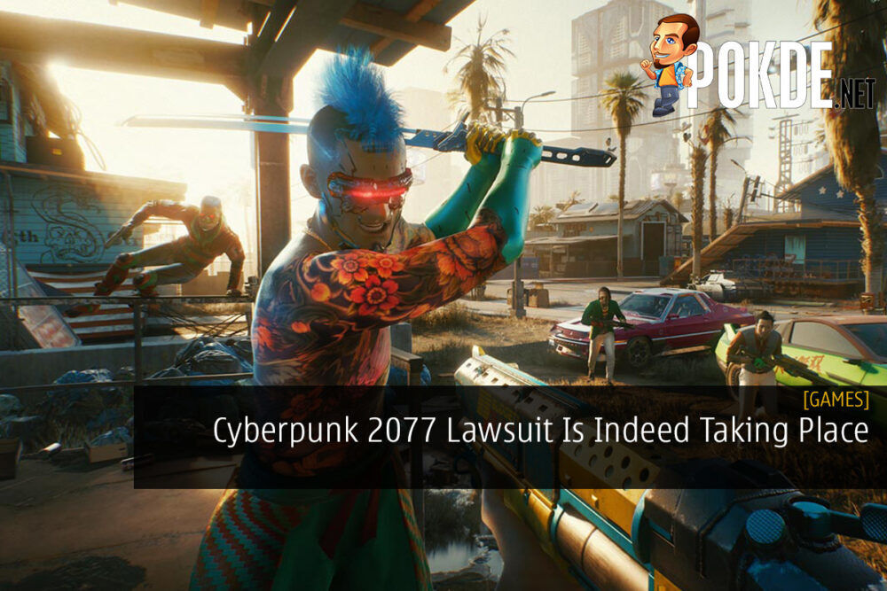 Cyberpunk 2077 Lawsuit Is Indeed Taking Place 19