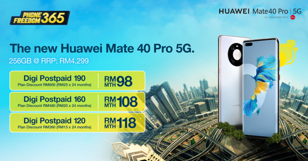You Can Own The All-New HUAWEI Mate 40 Pro Through Digi PhoneFreedom 365 24