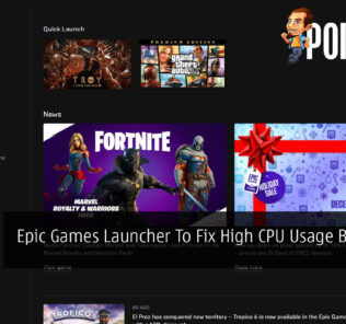 Epic Games Launcher To Fix High CPU Usage Bug Soon 25