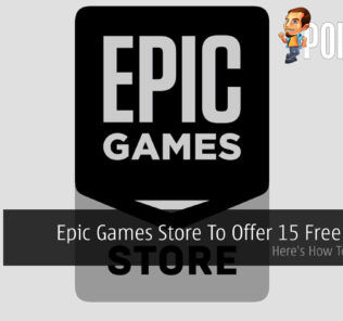 Epic Games Store To Offer 15 Free Games — Here's How To Get Them 29