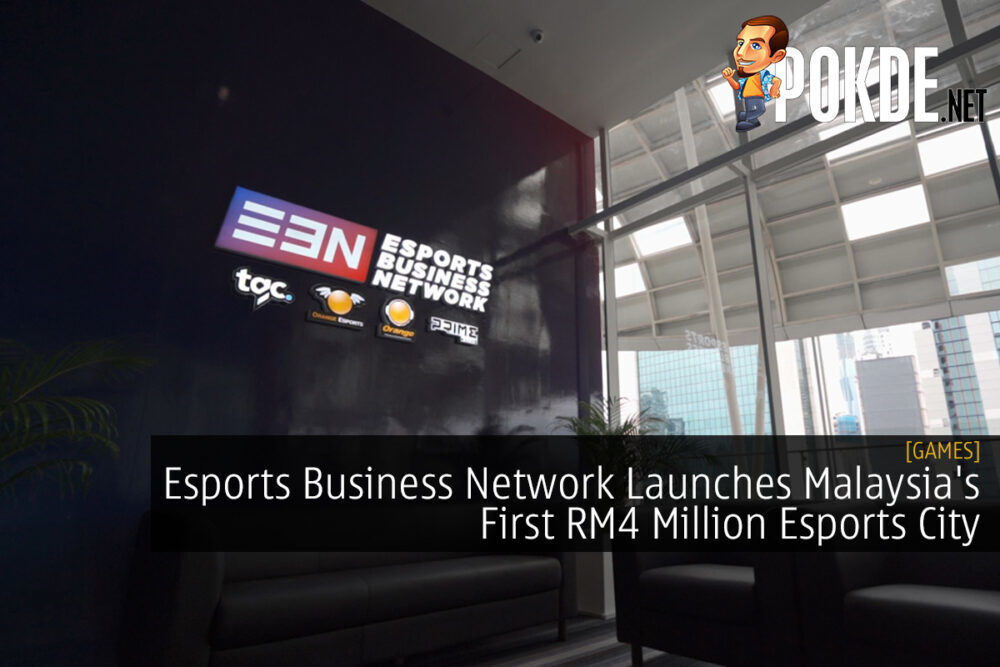 Esports Business Network Launches Malaysia's First RM4 Million Esports City 22